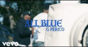 Video: G Perico - All Blue